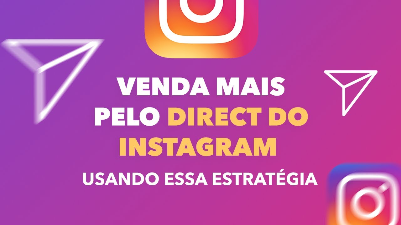 Como vender mais pelo direct do Instagram